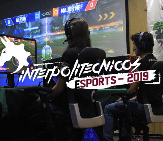 Interpolitécnicos E-sports 2019