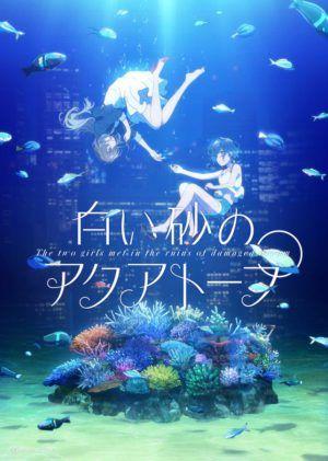 Guía de anime: Verano 2021 SHIROI SUNA NO AQUATOP