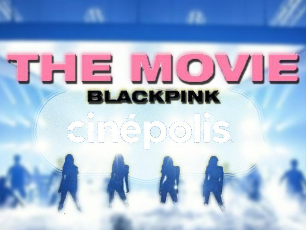 BlackPink The Movie en Cinepolis